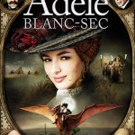 The Extraordinary Adventures of Adele Blanc-Sec - Parent Content Review